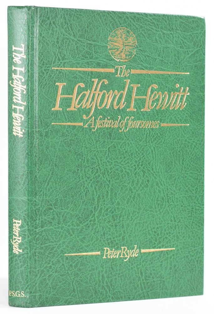 """The Halford Hewitt """"A Festival of Foursomes"""" Peter Ryde."""
