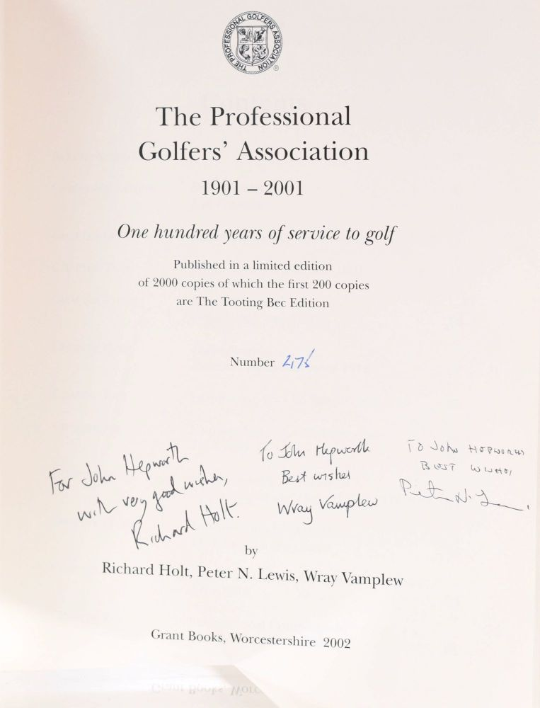 The Professional Golfers' Association 1901-2001; One hundred years of service to golf. Richard Holt, Vamplew, Wray, Peter N., Lewis.
