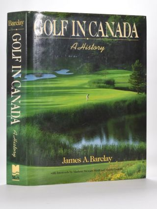Golf in Canada. James A. Barclay