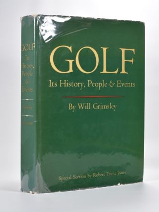Golf Its History, People and Events. Will Grimsley.
