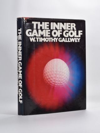 The Inner Game of Golf. Timothy W. Gallway