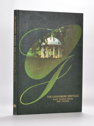 The Greenbrier Heritage. William Olcott