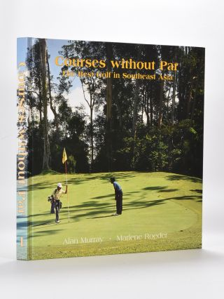 Courses Without Par. Alan Murray, Marlene Roeder