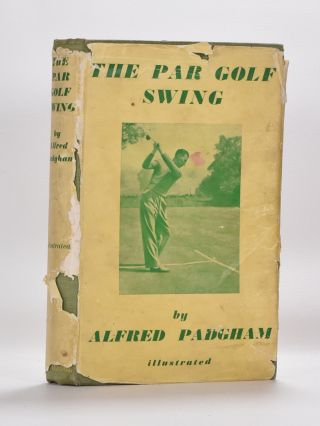 The Par Golf Swing. Alf Padgham