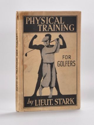 Physical Training for Golf. Liet. A. Stark