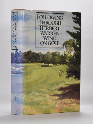 Following Through. Herbert Warren Wind
