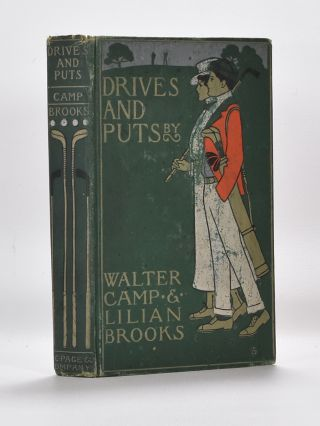 Drives and Puts. Walter Camp, Lillian Brooks