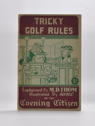Tricky Golf Rules. M. D. Thom