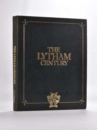 The Lytham Century. E. A. Nickson