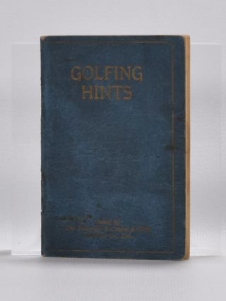 Golfing Hints, When You are of Your Game. Robert H. K. Browning