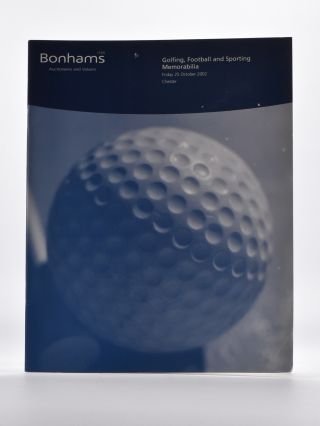 Bonhams Golfing Memorabilia 2002 October 25th. Bonhams