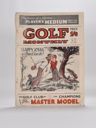 "Golf Monthly Volume 42 No. 1 January to No. 12 December1952. Golf Monthly ""Magazine"""
