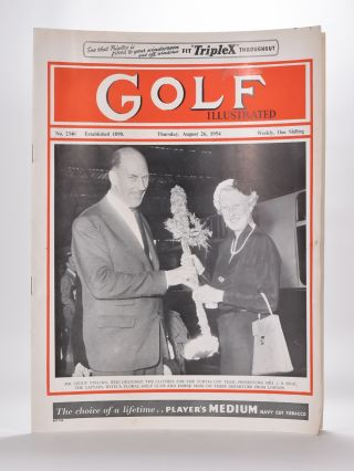 Golf Illustrated No. 2340 August 26th 1954. Golf Illustrated.