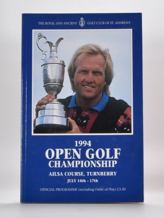 The Open Championship 1994. Official Programme. The Royal, Ancient Golf Club of St. Andrews