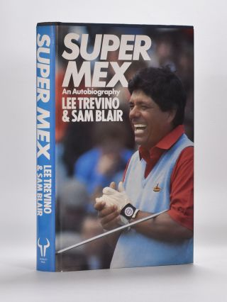 Super Mex. Lee Trevino