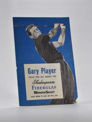 Gary Player Tells You About The Shakespeare Fiberglass Wondershaft and What it Can Do for You....