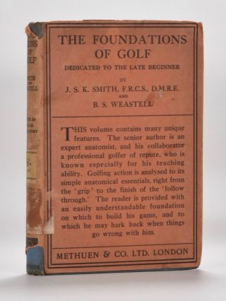 The Foundations of Golf. Joseph Stanley Kellet Smith, B. S. Weastell.
