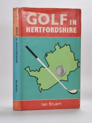 Golf in Hertfordshire. Ian Stuart