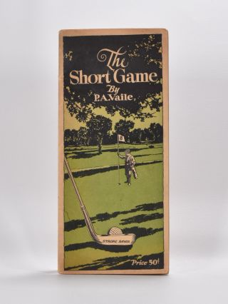 The Short Game. Pembroke A. Vaile