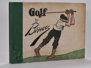 Golf: Book of a thousand Chuckles. Clare Briggs