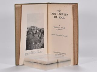 The Lady Golfers Tip Book.