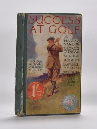 Success at Golf. Harry Vardon