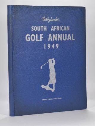 Bobby Locke's South African Golf Annual 1949