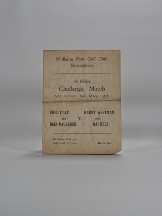 Wollaton Park Golf Club Nottingham Over 36 Holes May 16th 1953. Golf Exibition Match.