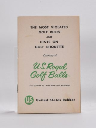 The Most Violated Golf Rules and Hints on Golf Etiquette