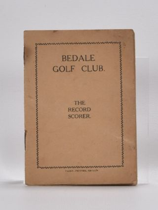 "Bedale Golf Club ""The Record Scorer. Unknown"