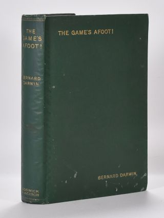 Games Afoot, The. Bernard Darwin