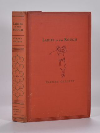 Ladies in the Rough. Glenna Collett Vare.