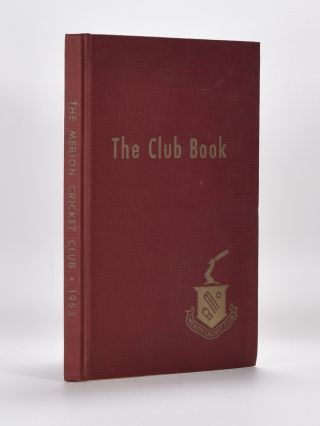 The Club Book of the Merion Cricket Club.