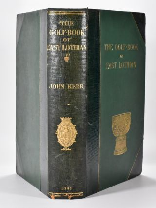 The Golf Book of East Lothian.