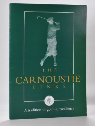 Tha Carnoustie Links a Tradition of Golfing Excellence. Angus, Dundee Tourist Board