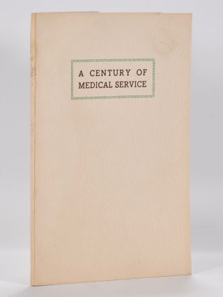 A Century of Medical Service. Bernard Darwin