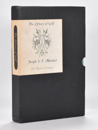 The Library of Golf. Joseph S. F. Murdoch