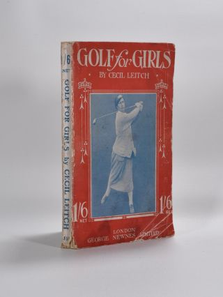 Golf for Girls. Cecil Leitch.