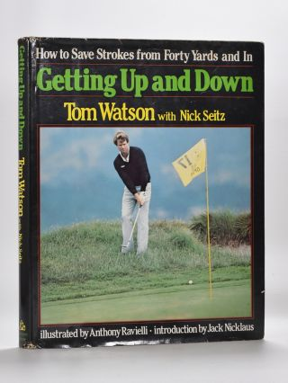 Getting Up and Down. Tom Watson