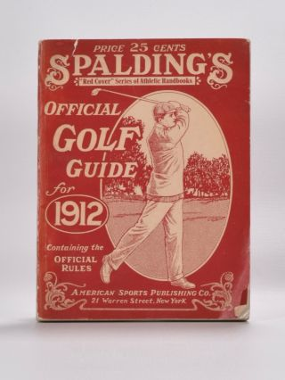 Spalding's Official Golf Guide for 1912. Thos Bendelo.