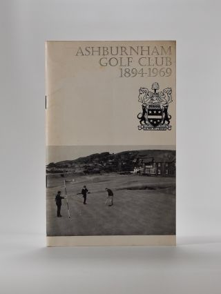 Ashburnham Golf Club 1894-1969