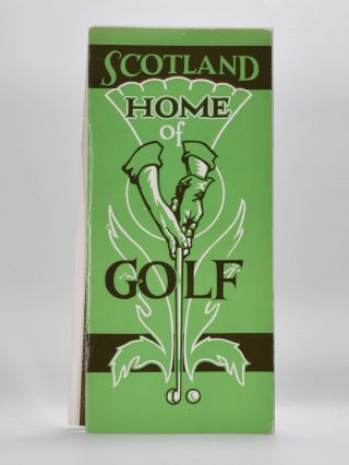 Scotland Home of Golf. Scottish Tourist Board