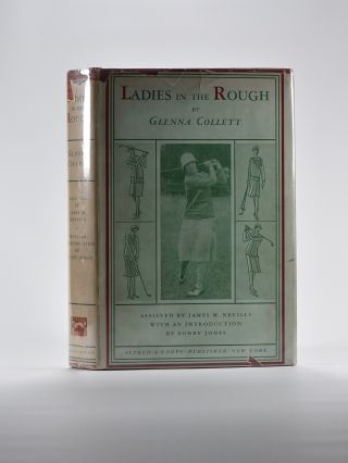 Ladies in the Rough. Glenna Collett Vare, James M. Neville