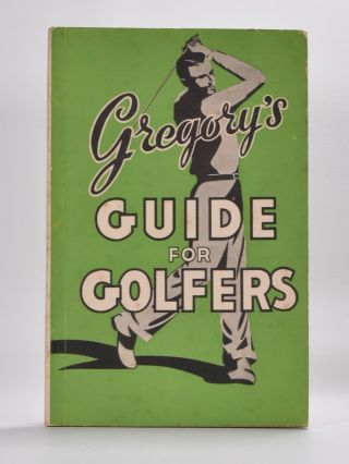 Gregory's Guide for Golfers
