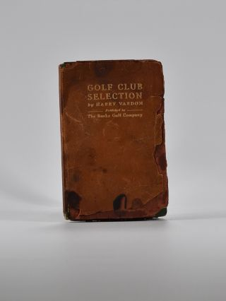 Golf Club Selection. Harry Vardon.