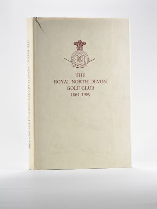 The Royal North Devon Golf Club 1864-1989. E. J. And Brown Davies, G. W