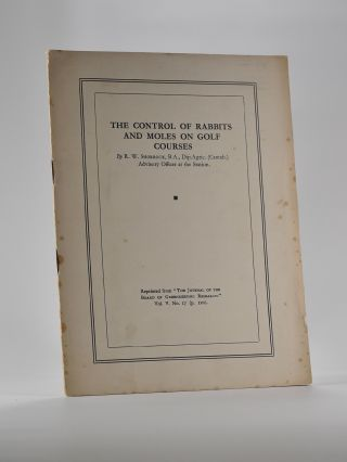 The Control of Rabbits and Moles on Golf Courses. R. W. Shorrock
