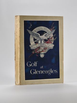 Golf at Gleneagles. R. J. Maclennan