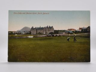 The Links and Marine Hotel, North Berwick. Postcard