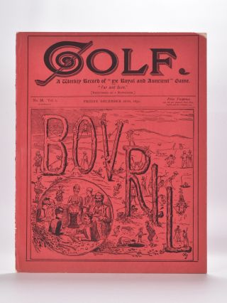 "Golf A weekly record of ""ye Royal and Ancient"" Game. Golf"